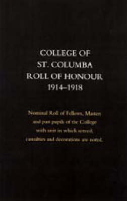 College of St Colomba Roll of Honour 1914-18