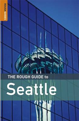 The Rough Guide to Seattle