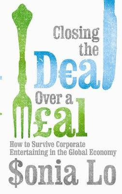 Closing the Deal over a Meal: A Guide to Global Business Etiquette