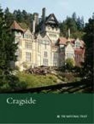 Cragside, Northumberland: National Trust Guidebook