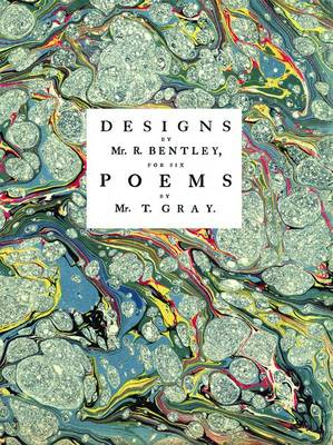 Designs by Mr R. Bentley, for Six Poems by Mr. T. Gray