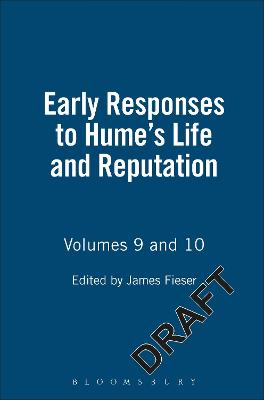 Early Responses to Hume: v. 9 & 10: Life and Reputation