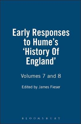Early Responses to Hume: v. 7 & 8: History of England