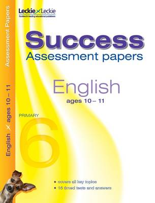 10-11 English Assessment Success Papers: 10-11 years, leves 4-5