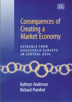 Consequences of Creating a Market Economy: Evidence from Household Surveys in Central Asia