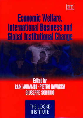 Economic Welfare, International Business and Global Institutional Change