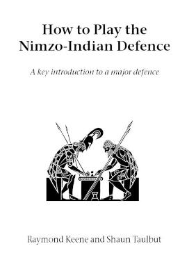How to Play the Nimzo-Indian Defence: A Key Introduction to a Major Defence