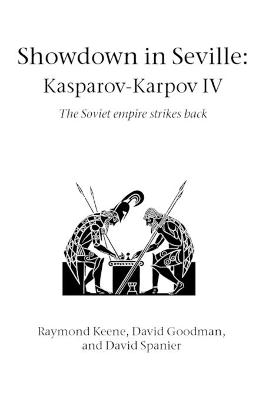 Showdown in Seville: Karpov-Kasparov II: The Soviet Empire Strikes Back