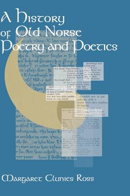 A History of Old Norse Poetry and Poetics