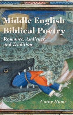 Middle English Biblical Poetry and Romance
