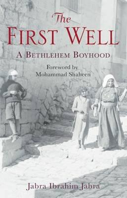 The First Well: A Bethlehem Boyhood