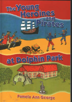 The Young Heroines and Pirates at Dolphin Park