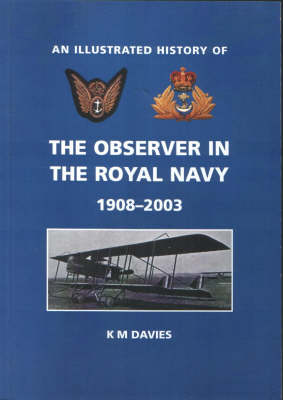 The Observer in the Royal Navy 1908-2003