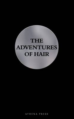 The Adventures of Hair