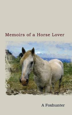 Memoirs of a Horse Lover