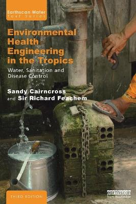 Environmental Health Engineering in the Tropics: Water, Sanitation and Disease Control