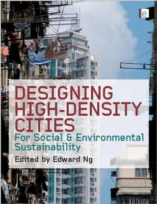 Designing High-Density Cities: For Social and Environmental Sustainability