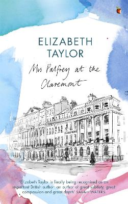 Mrs Palfrey At The Claremont: A Virago Modern Classic