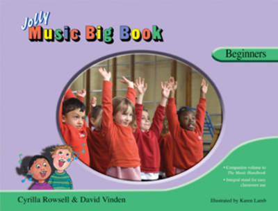 Jolly Music Big Book - Beginners: in Precursive Letters