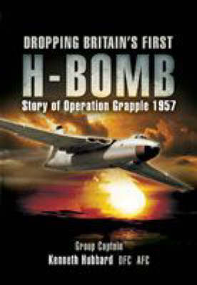 Dropping Britain's First H-Bomb: Story of Operation Grapple 1957