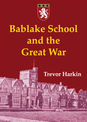 Bablake School and the Great War