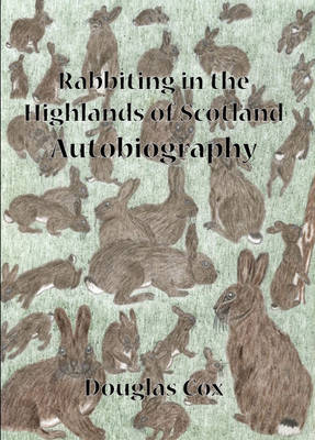 Rabbiting in the Highlands of Scotland