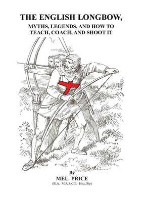 Longbow Myths and Legends