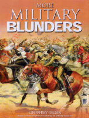 More Military Blunders