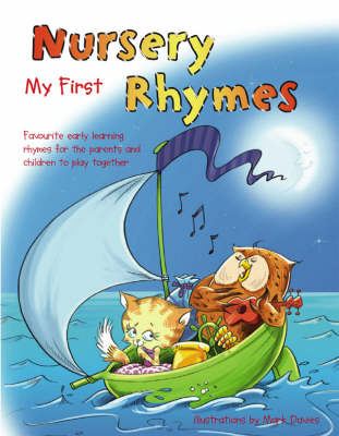 My First Nursery Rhymes: Favourite Early Learning Rhymes for the Parents and Children to Play Together