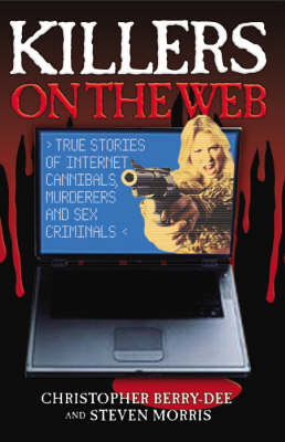 Killers on the Web