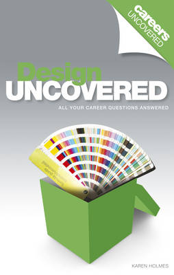 Careers Uncovered: Design