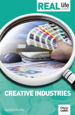 Real Life Guide: Creative Industries