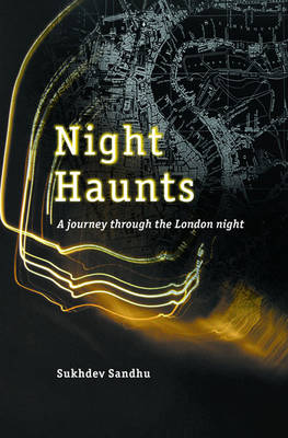 Night Haunts: A Journey Through Nocturnal London