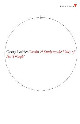 Lenin: A Study on the Unity of His Thought