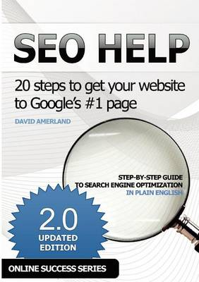 SEO Help: 20 Steps to Get Your Website to Google's #1 Page
