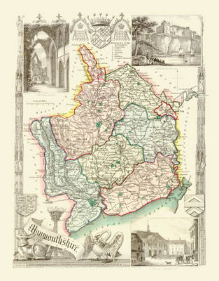 "Thomas Moule Map of Monmouthshire 1836: 20"" x 16"" Photographic Print of the County of Monmouthshire - Wales"