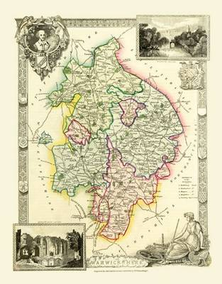 Thomas Moules Map of Warwickshire 1837: Colour Print of County Map of Warwickshire 1837 by Thomas Moule