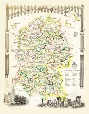 Thomas Moules Map of Wiltshire 1837: Colour Print of County Map of Wiltshire 1837 by Thomas Moule