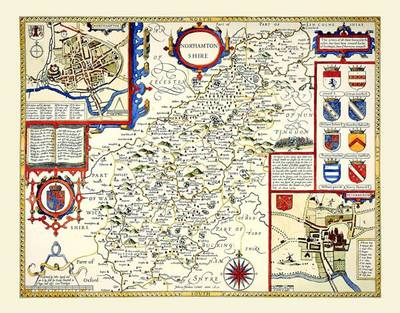 """John Speed's Map of Northamptonshire 1611: 30"""" x 25"""" Large Photographic Poster Print of the County of Nothamptonshire - England"""