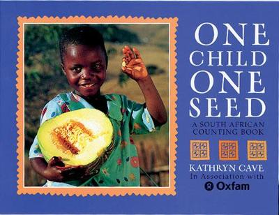 One Child, One Seed Big Book: A South African Counting Book