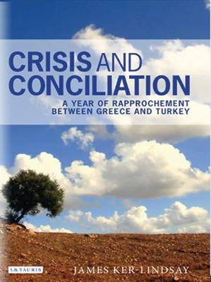 Crisis and Conciliation: A Year of Rapprochement Between Greece and Turkey