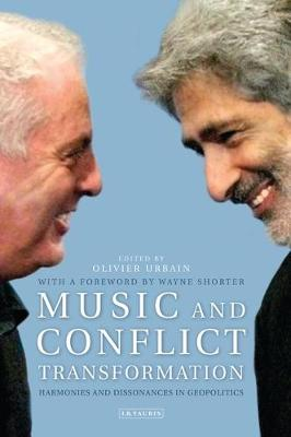 Music and Conflict Transformation: Harmonies and Dissonances in Geopolitics