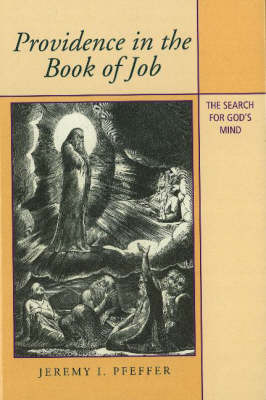 Providence in the Book of Job: The Search for God's Mind
