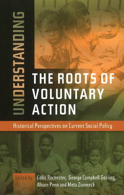 Understanding Roots of Voluntary Action: Historical Perspectives on Current Social Policy