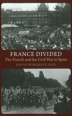 France Divided: The French & the Civil War in Spain