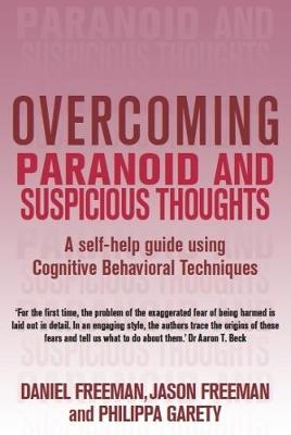 Overcoming Paranoid & Suspicious Thoughts