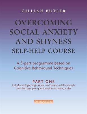 Overcoming Social Anxiety & Shyness Self Help Course  [3 vol pack]