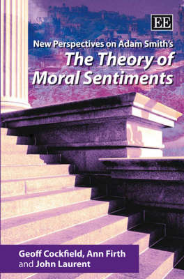 New Perspectives on Adam Smith's the Theory of Moral Sentiments