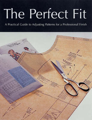 Perfect Fit: A Practical Guide to Adjusting Sewing Patterms for a Professional Finish