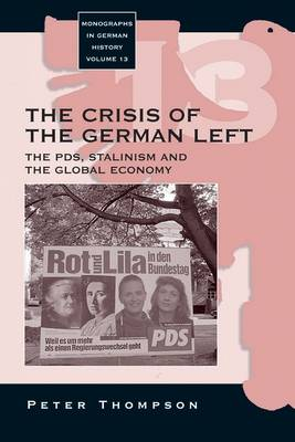 Crisis of the German Left: The PDS, Stalinism and the Global Economy